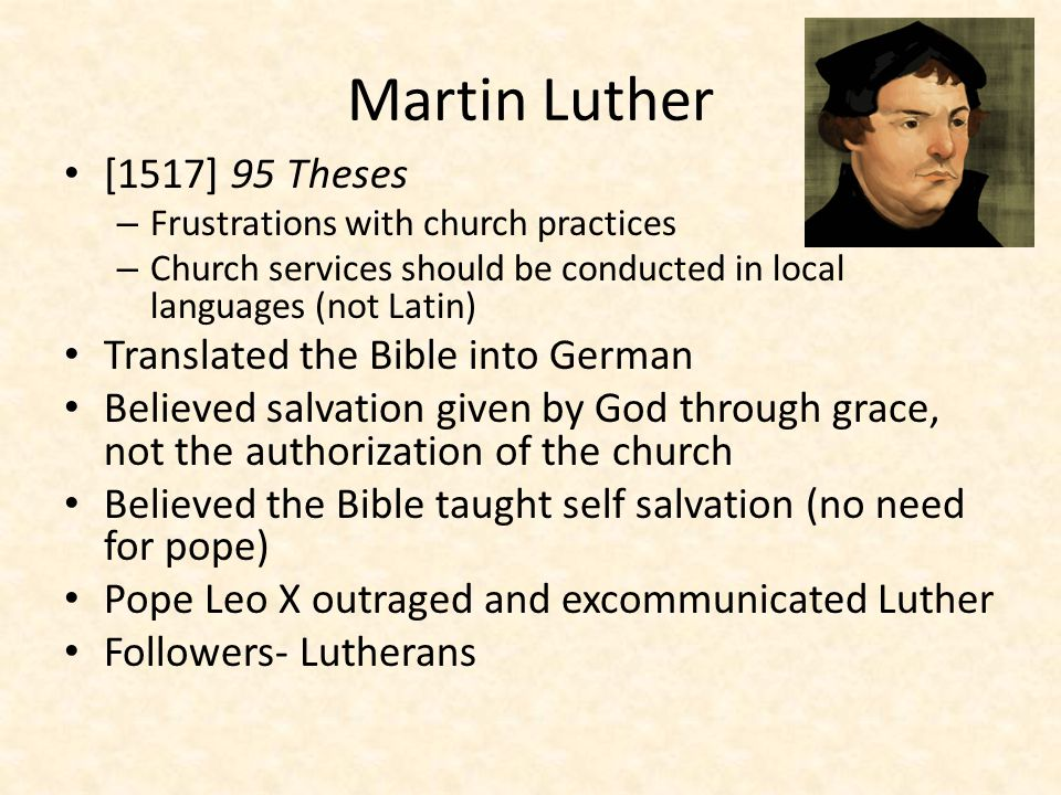 Martin Luther [1517] 95 Theses Translated the Bible into German